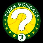 Dumb Mondays