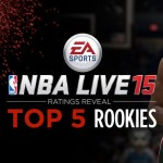 Top 5 Rookies in NBA Live 15